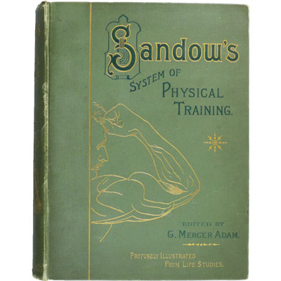 Sandow on Physical Training