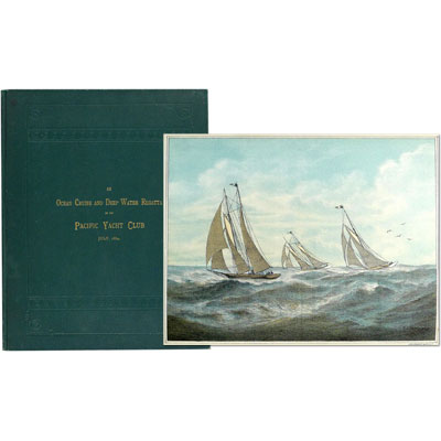 An Ocean Cruise and Deep Water Regatta of the Pacific Yacht Club, July, 1884