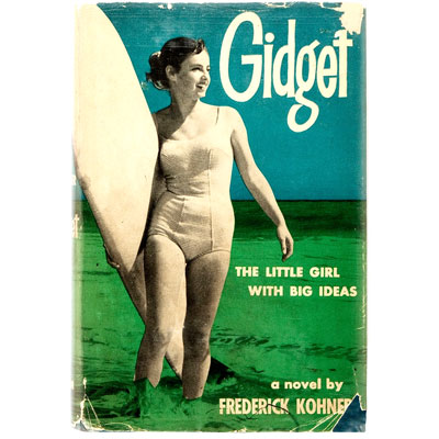 Gidget, The Little Girl With Big Ideas