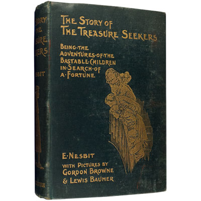The Story of the Treasure Seekers. Being the Adventures of the Bastable Children in Search of a Fortune.