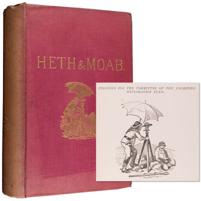 Heth and Moab Explorations in Syria in 1881 and 1882