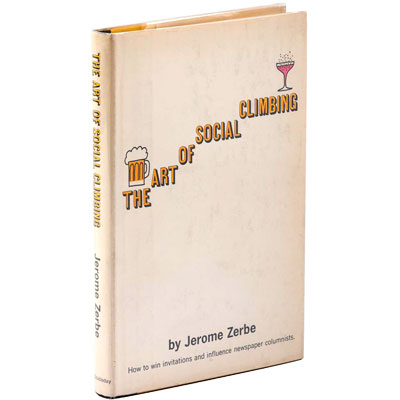 The Art of Social Climbing. How to win invitations and influence newspaper columnists