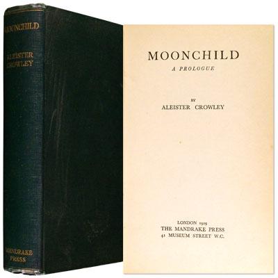 Moonchild. A Prologue