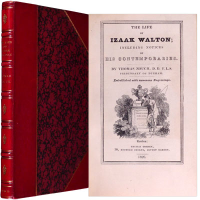 The Life of Izaak Walton; including Notices of his Contemporaries